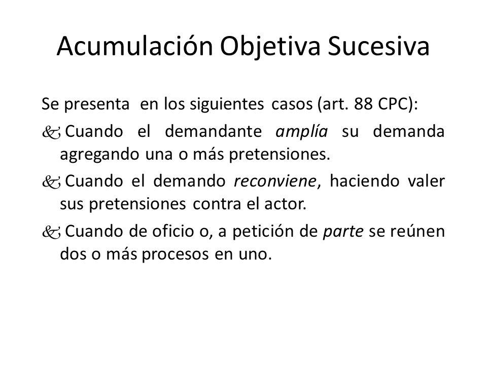 Acumulación Subjetiva Originaria La acumulación subjetiva originaria se presenta cuando la demanda es interpuesta por varias personas o es dirigida contra varias personas (Art..