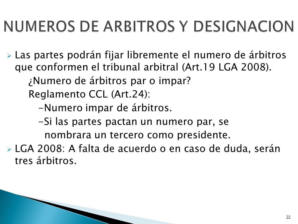 Las partes podrán fijar libremente el numero de árbitros que conformen el tribunal arbitral (Art.19 LGA 2008). ¿Numero de árbitros par o impar? Reglam