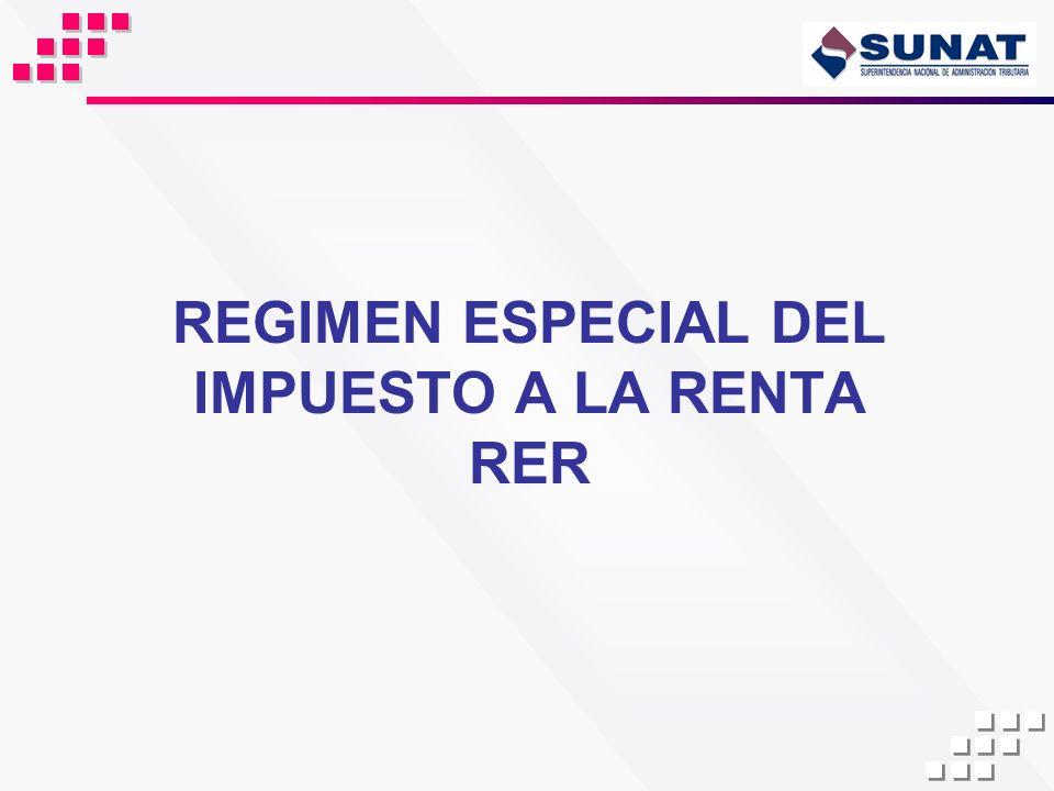 REGIMEN ESPECIAL DEL IMPUESTO A LA RENTA RER