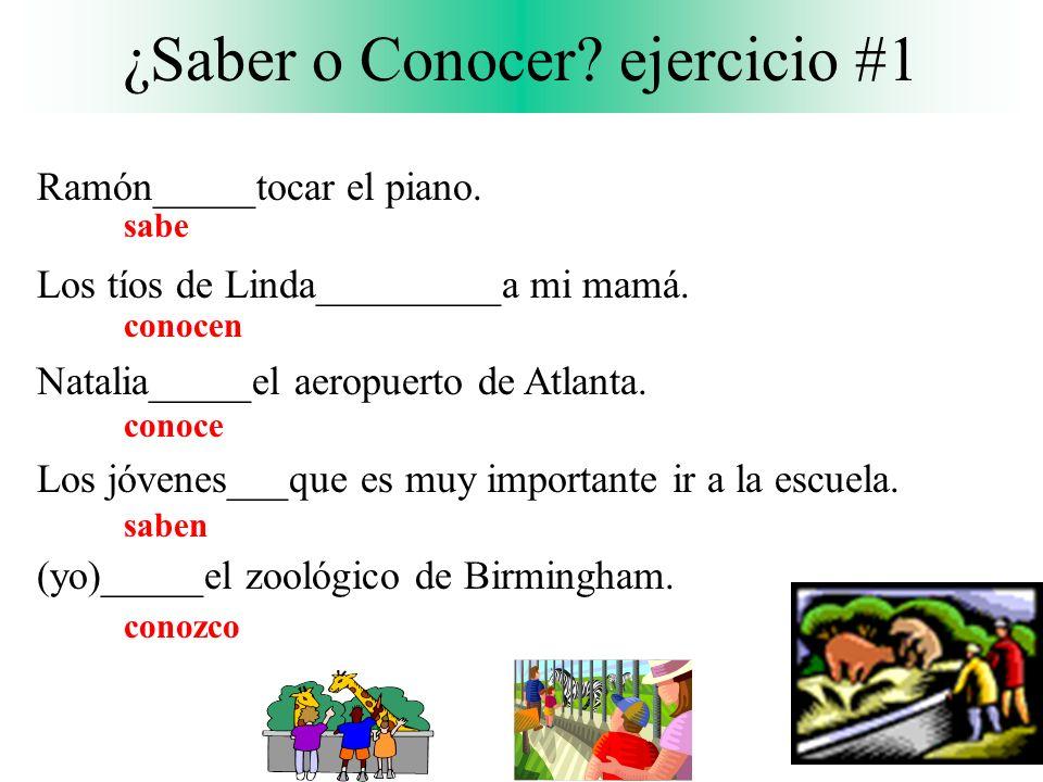 ¿Saber o Conocer.ejercicio #1 sabe conocen conoce saben conozco Ramón_____tocar el piano.