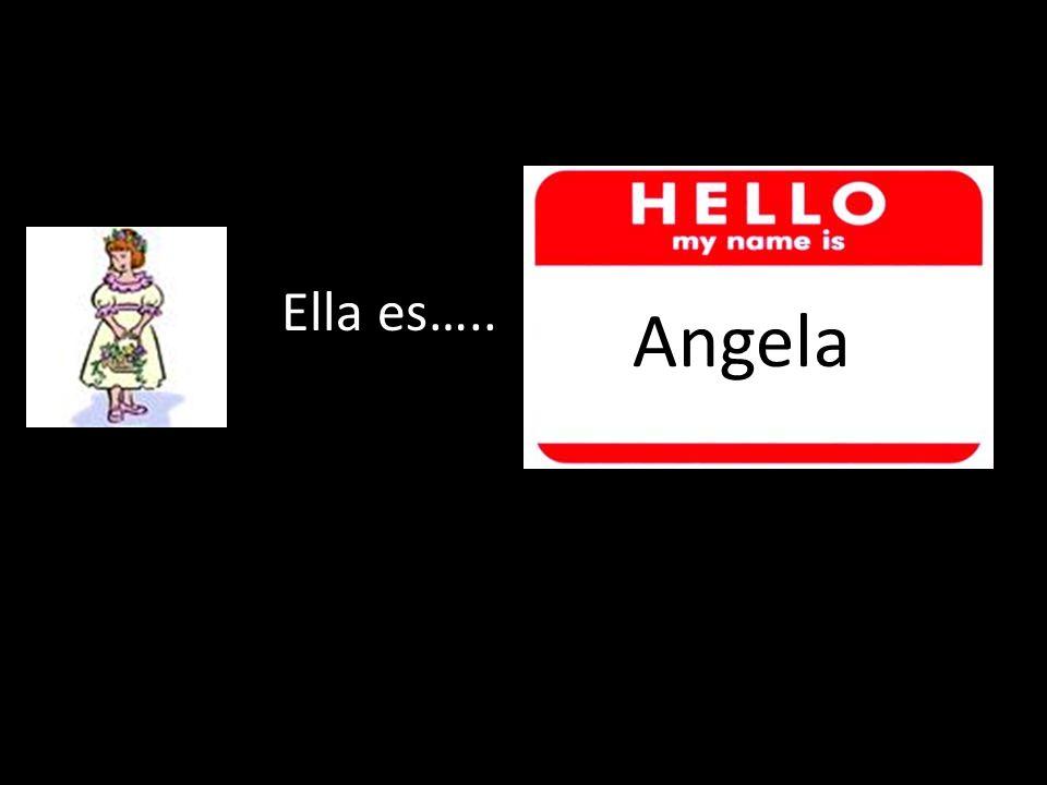 ¿ ? Ella es….. Ricardo Angela