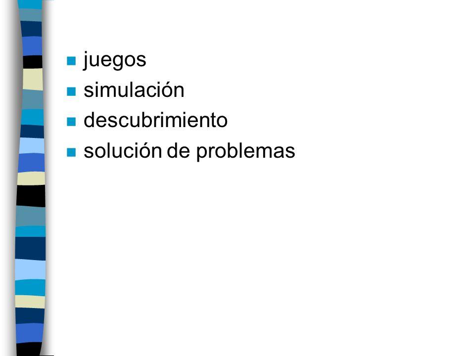 n juegos n simulación n descubrimiento n solución de problemas