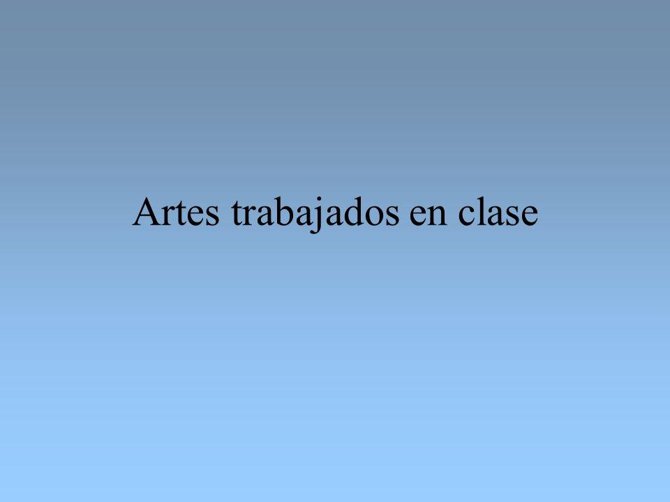 Artes trabajados en clase