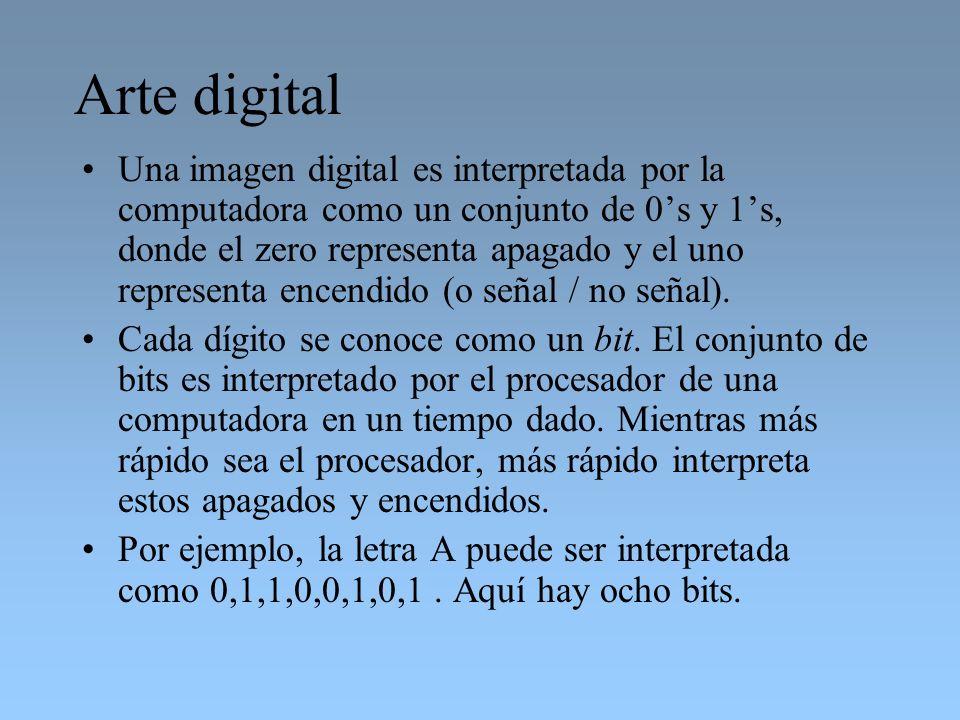 Arte digital Una imagen digital es interpretada por la computadora como un conjunto de 0s y 1s, donde el zero representa apagado y el uno representa e