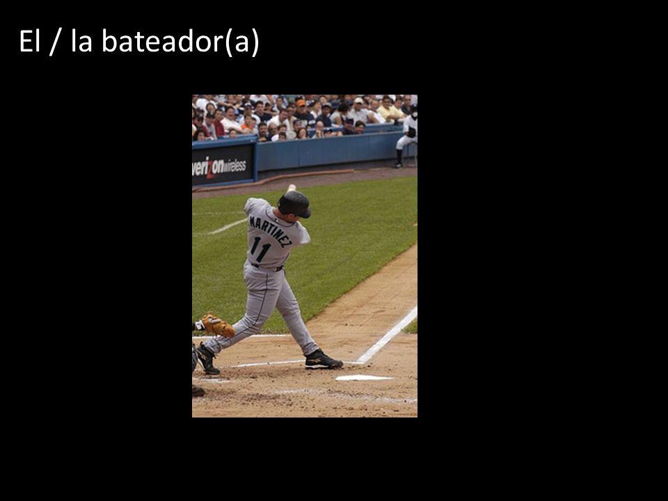 El / la bateador(a)