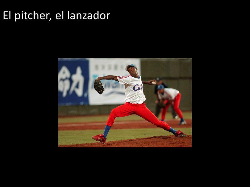 El pítcher, el lanzador