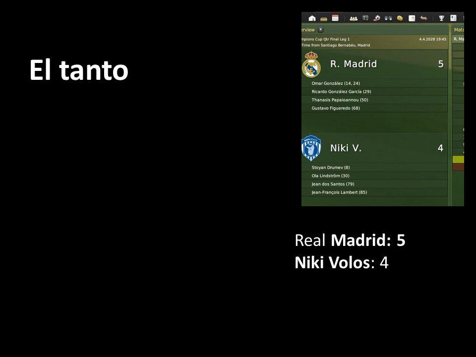 El tanto Real Madrid: 5 Niki Volos: 4