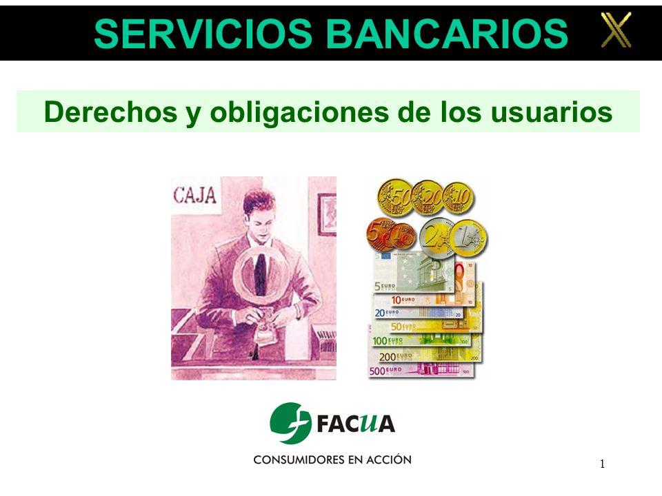1 SERVICIOS BANCARIOS Derechos y obligaciones de los usuarios