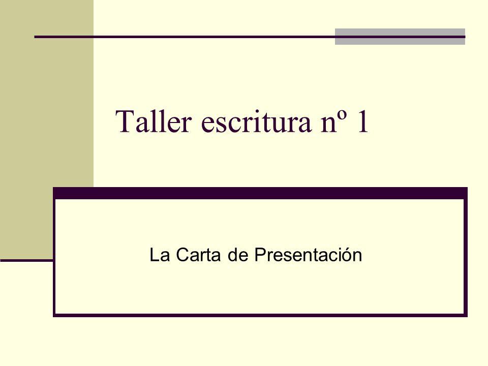 Taller escritura nº 1 La Carta de Presentación