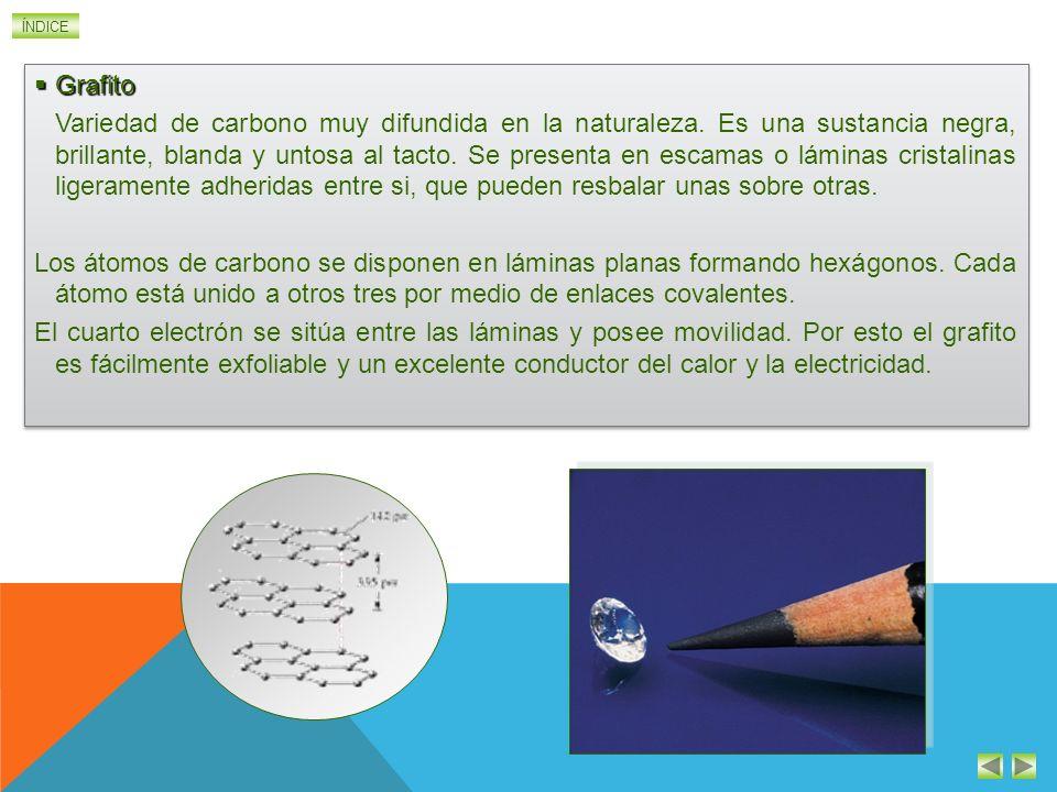 ÍNDICE EL CARBONO EN LA NATURALEZA Diamante Diamante Variedad de carbono que se encuentra en forma de cristales transparentes de gran dureza. Es una r