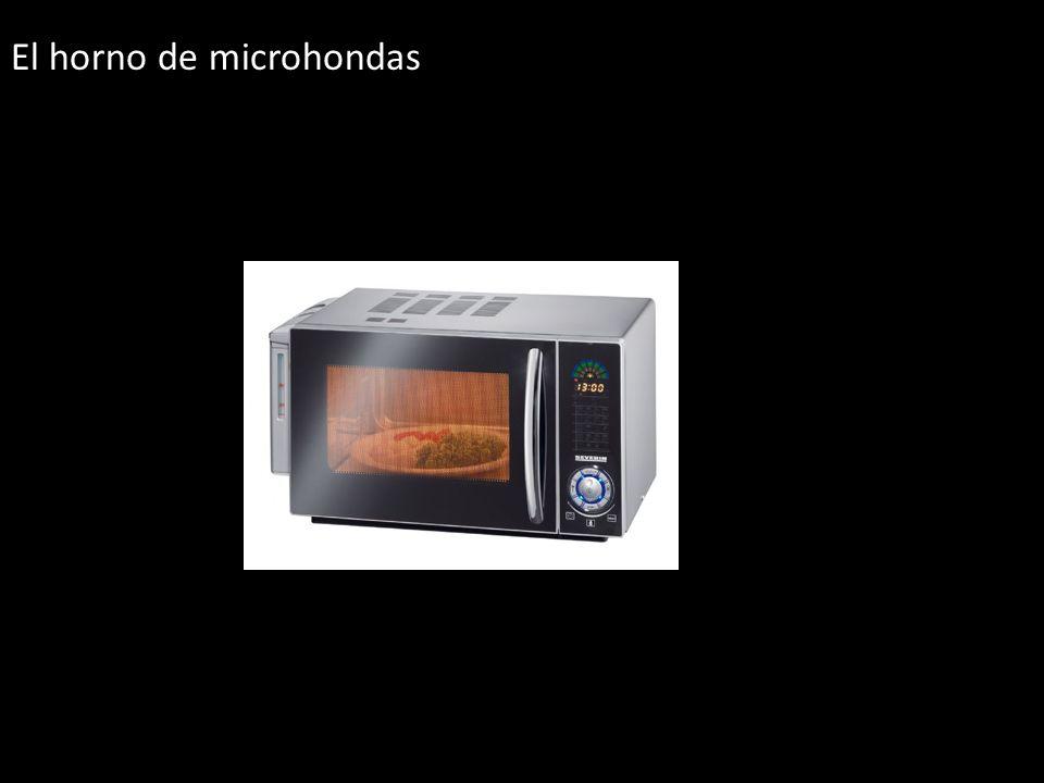 El horno de microhondas
