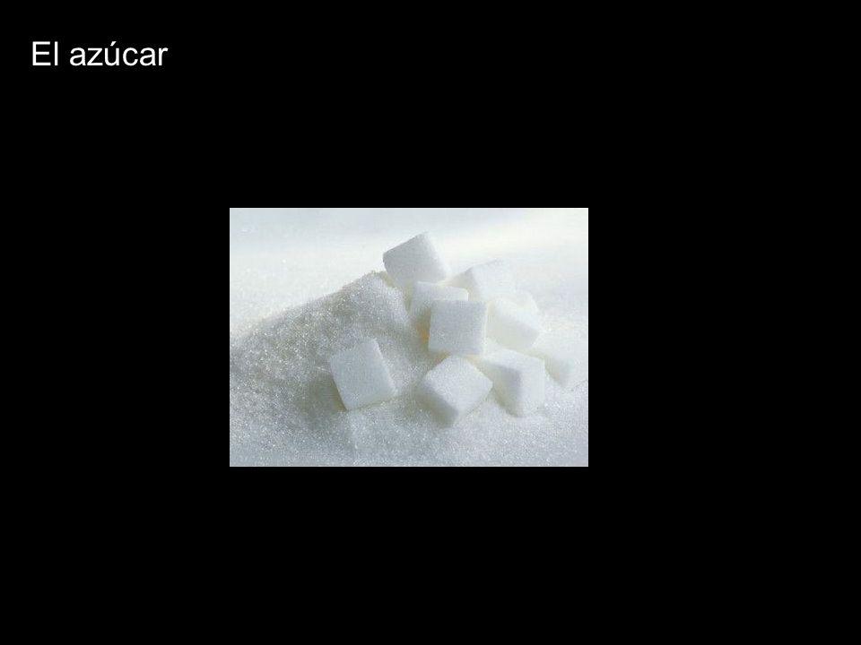 El azúcar