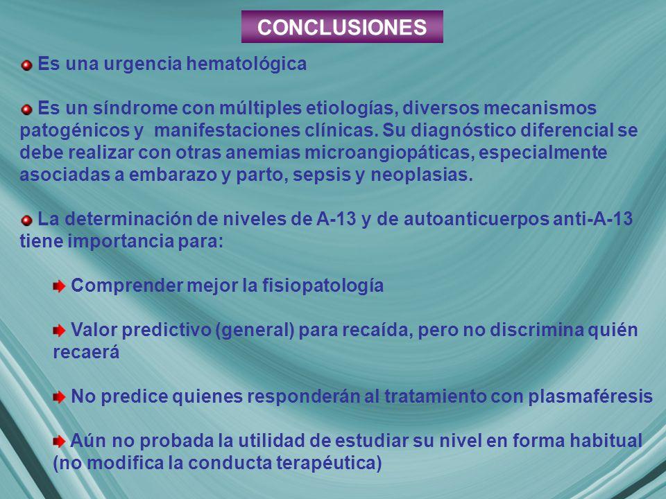 Es una urgencia hematológica Es un síndrome con múltiples etiologías, diversos mecanismos patogénicos y manifestaciones clínicas.