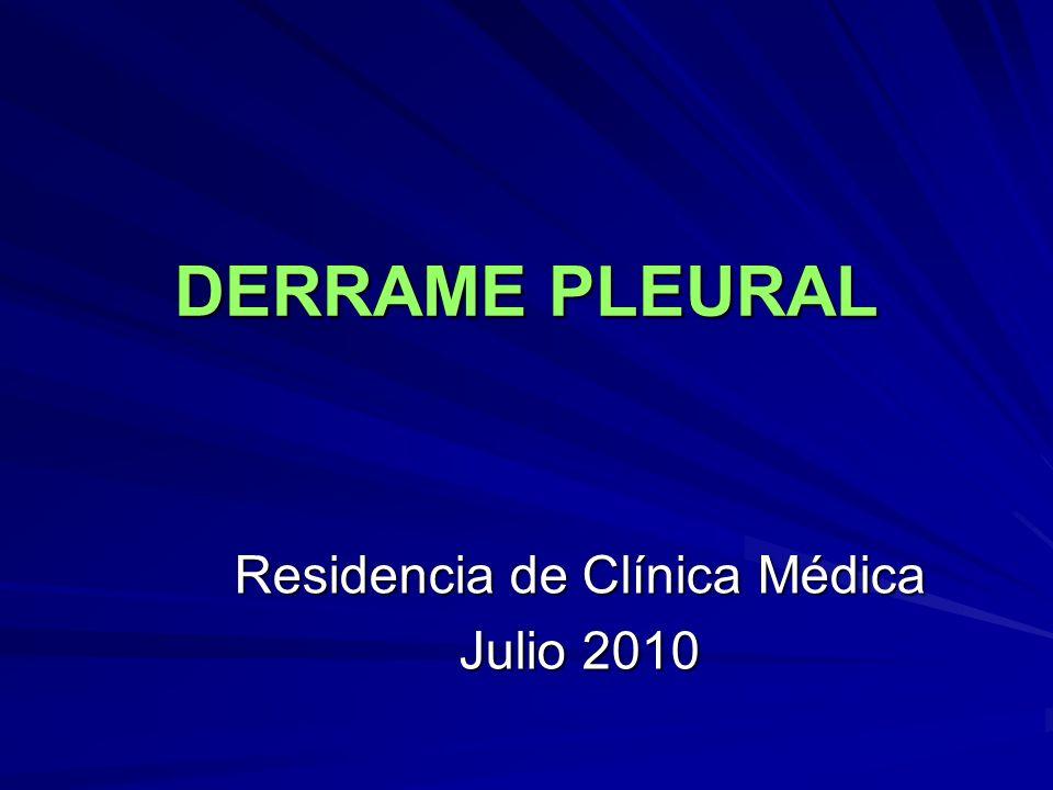 DERRAME PLEURAL Residencia de Clínica Médica Julio 2010