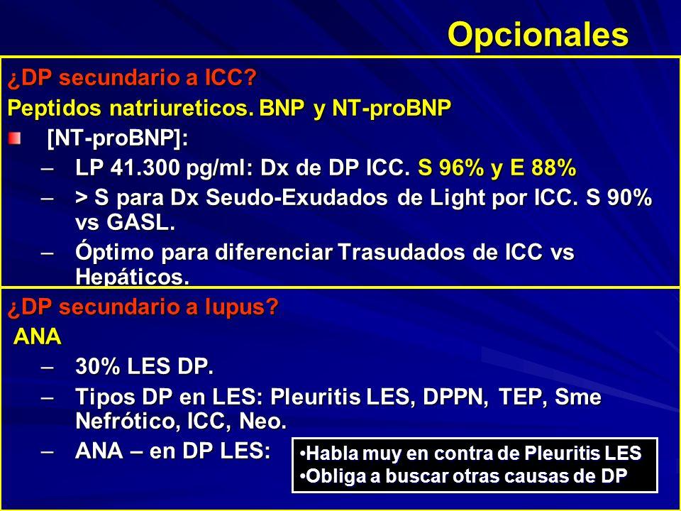 Opcionales ¿DP secundario a ICC? Peptidos natriureticos. BNP y NT-proBNP [NT-proBNP]: –LP 41.300 pg/ml: Dx de DP ICC. S 96% y E 88% –> S para Dx Seudo