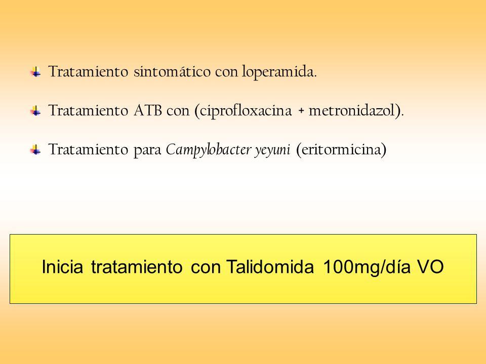 Tratamiento sintomático con loperamida. Tratamiento ATB con (ciprofloxacina + metronidazol). Tratamiento para Campylobacter yeyuni (eritormicina) Inic