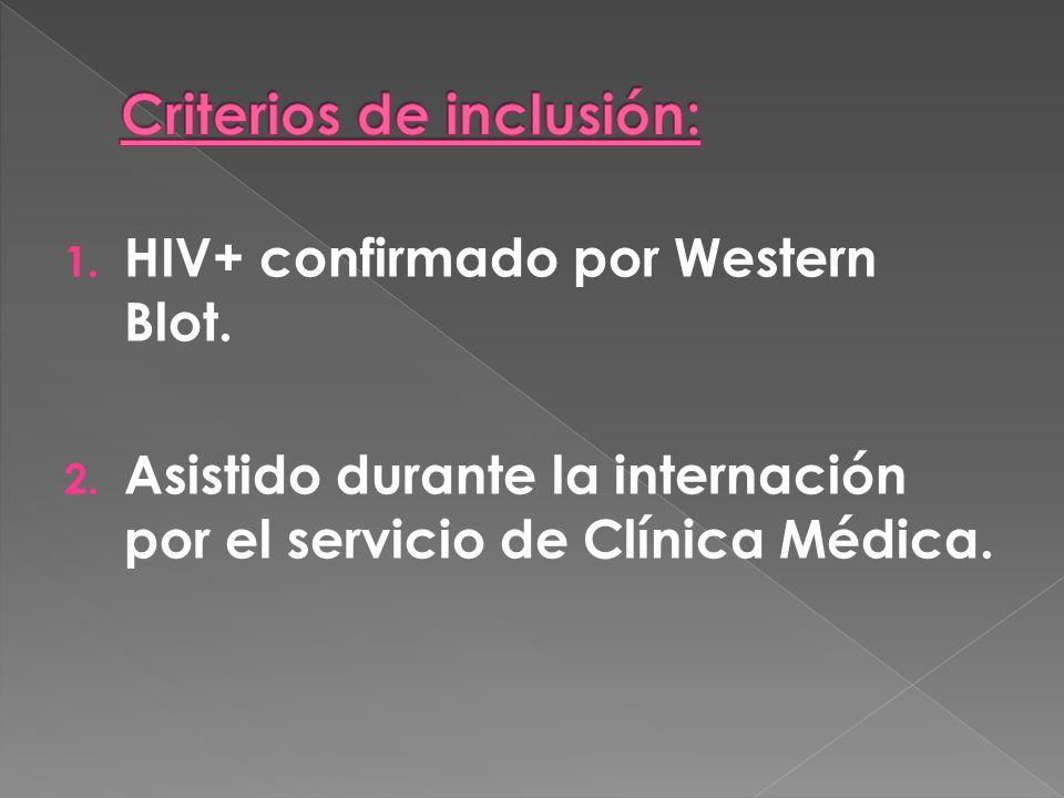 1. HIV+ confirmado por Western Blot. 2.