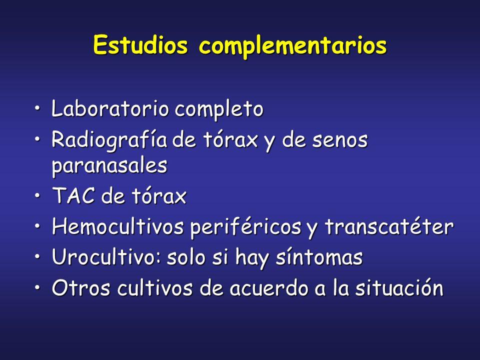 Estudios complementarios Otros cultivos de acuerdo a la situación:Otros cultivos de acuerdo a la situación: –C.