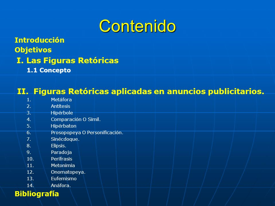 Contenido Introducción Objetivos I.Las Figuras Retóricas 1.1 Concepto II.