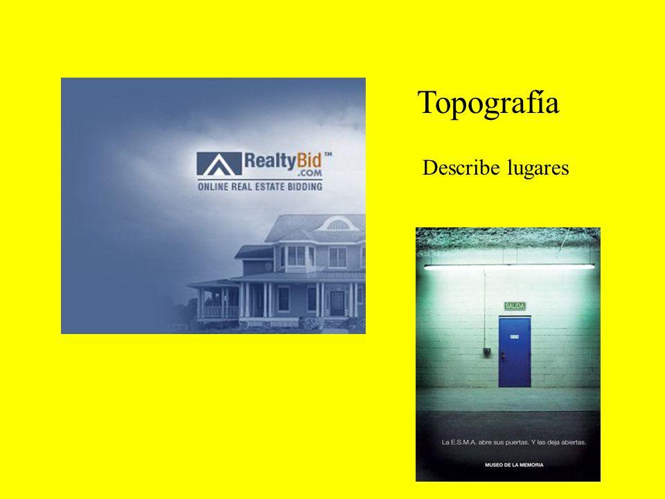 Topografía Describe lugares