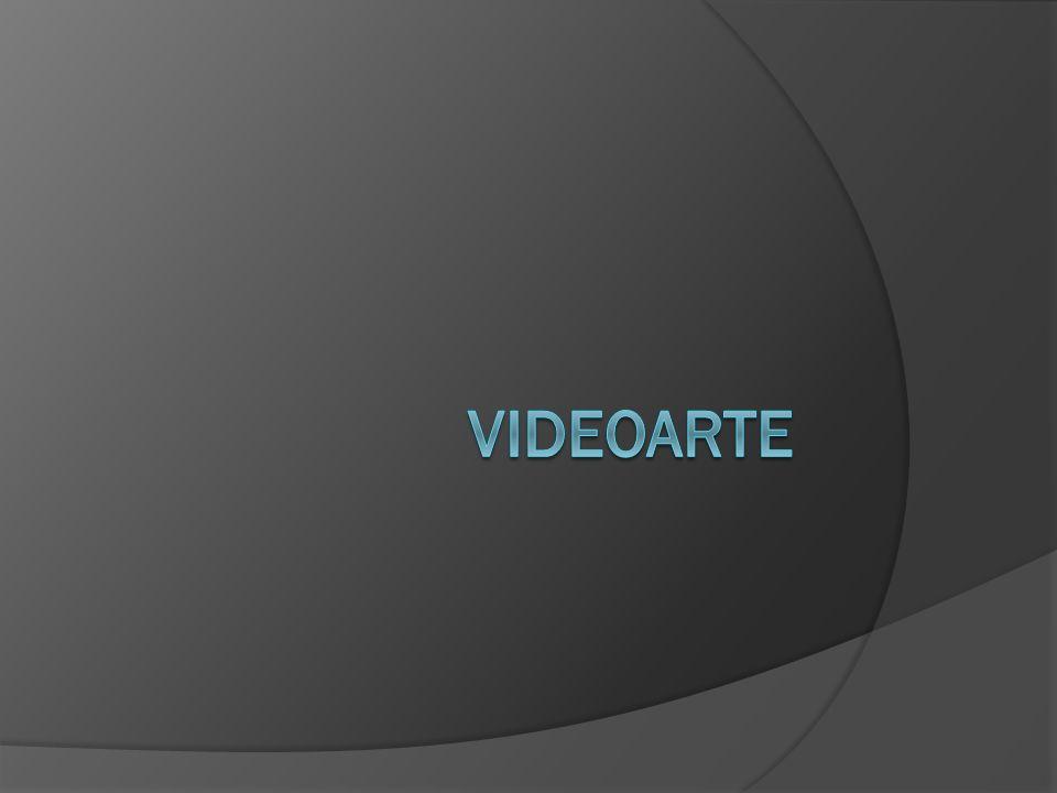 Video Arte Video arte es un tipo de arte que se basa en fotos en movimiento usando video y audio.