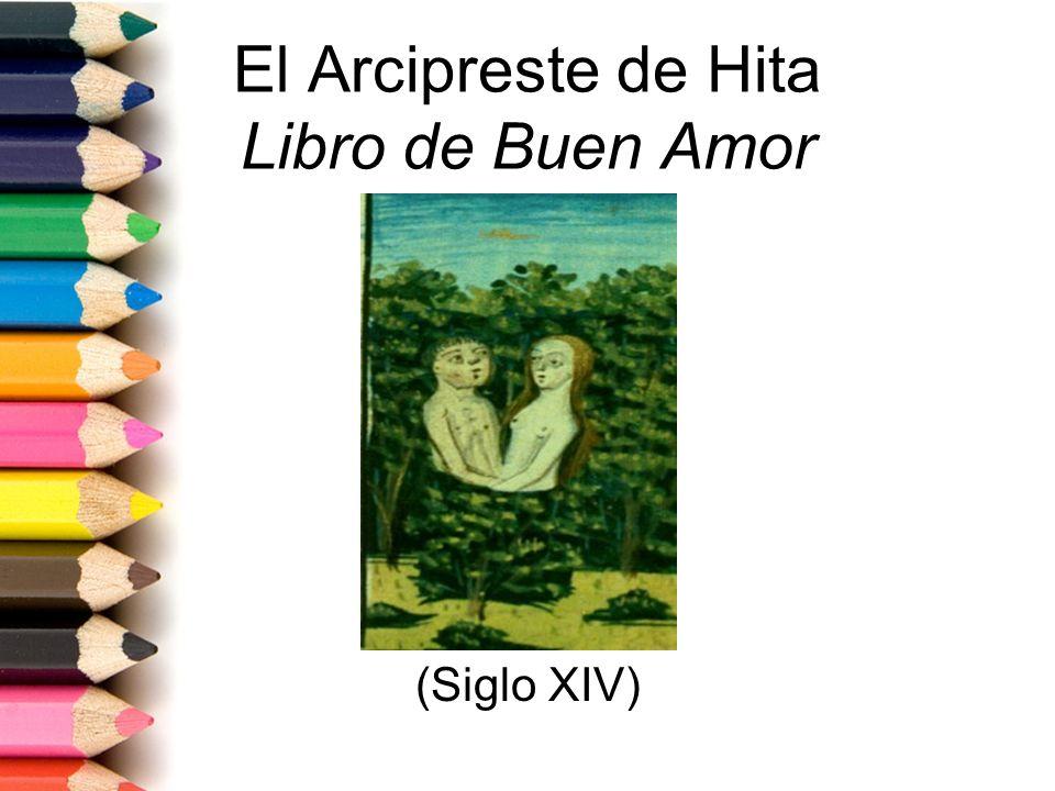 El Arcipreste de Hita Libro de Buen Amor (Siglo XIV)