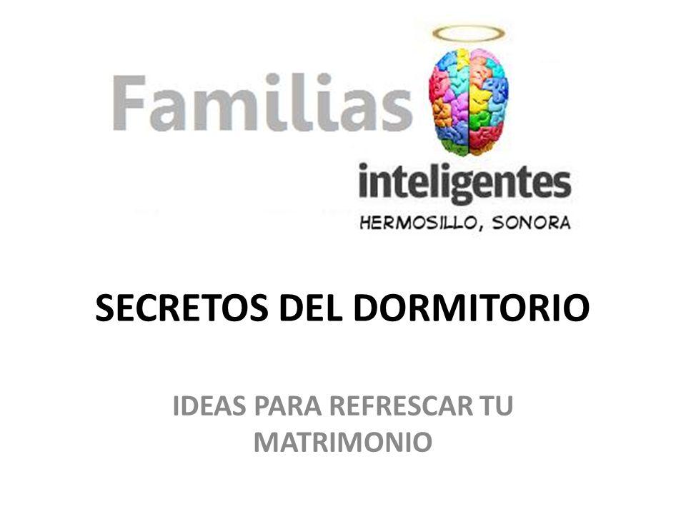 SECRETOS DEL DORMITORIO IDEAS PARA REFRESCAR TU MATRIMONIO