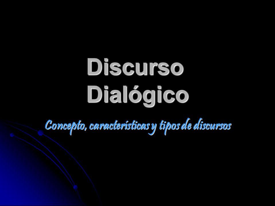 Discurso Dialógico Concepto, características y tipos de discursos
