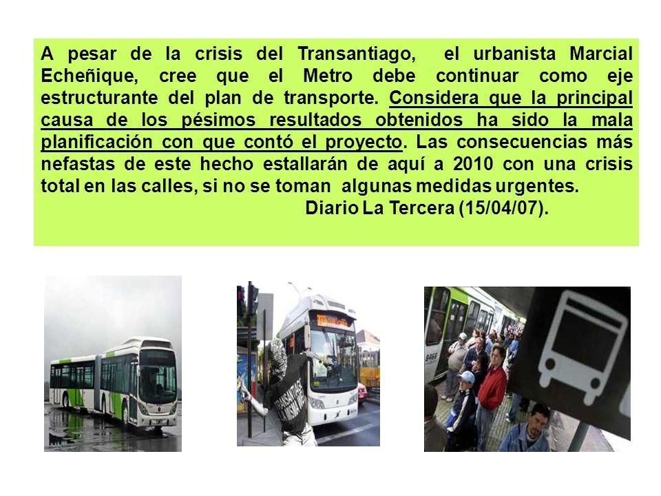 A pesar de la crisis del Transantiago, el urbanista Marcial Echeñique, cree que el Metro debe continuar como eje estructurante del plan de transporte.