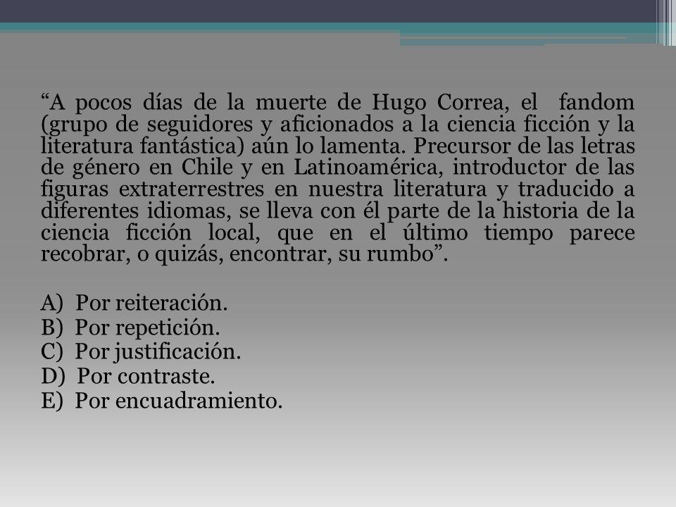 A pocos días de la muerte de Hugo Correa, el fandom (grupo de seguidores y aficionados a la ciencia ficción y la literatura fantástica) aún lo lamenta