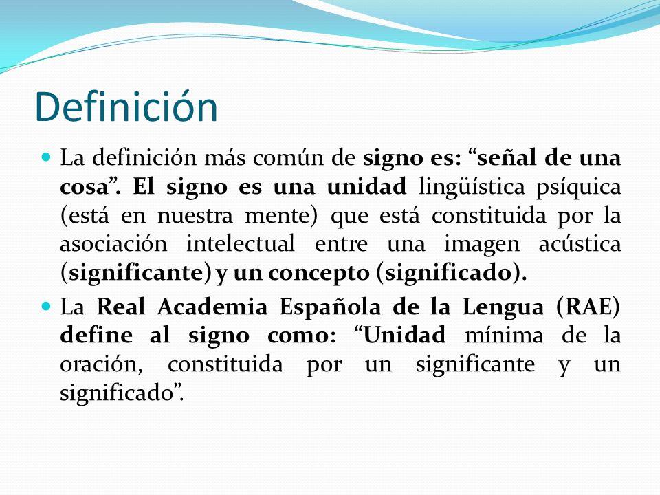 f) Sistemático: el signo lingüístico forma parte de una lengua por lo tanto, su sentido depende de los demás signos.