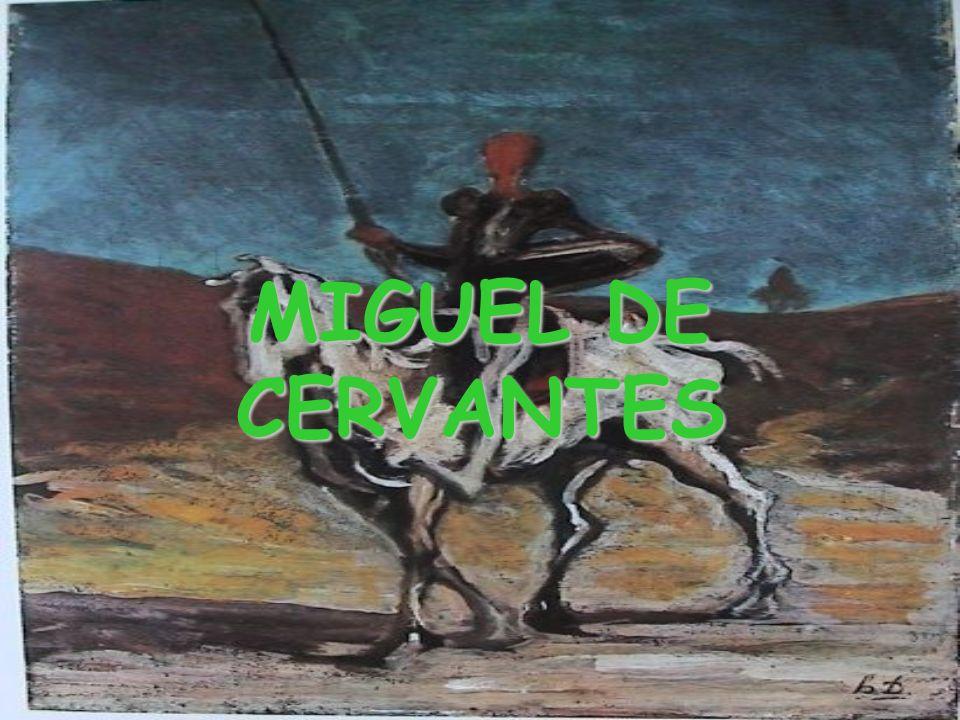 Los trabajos de Persiles y Sigismunda Es la última obra de Cervantes.