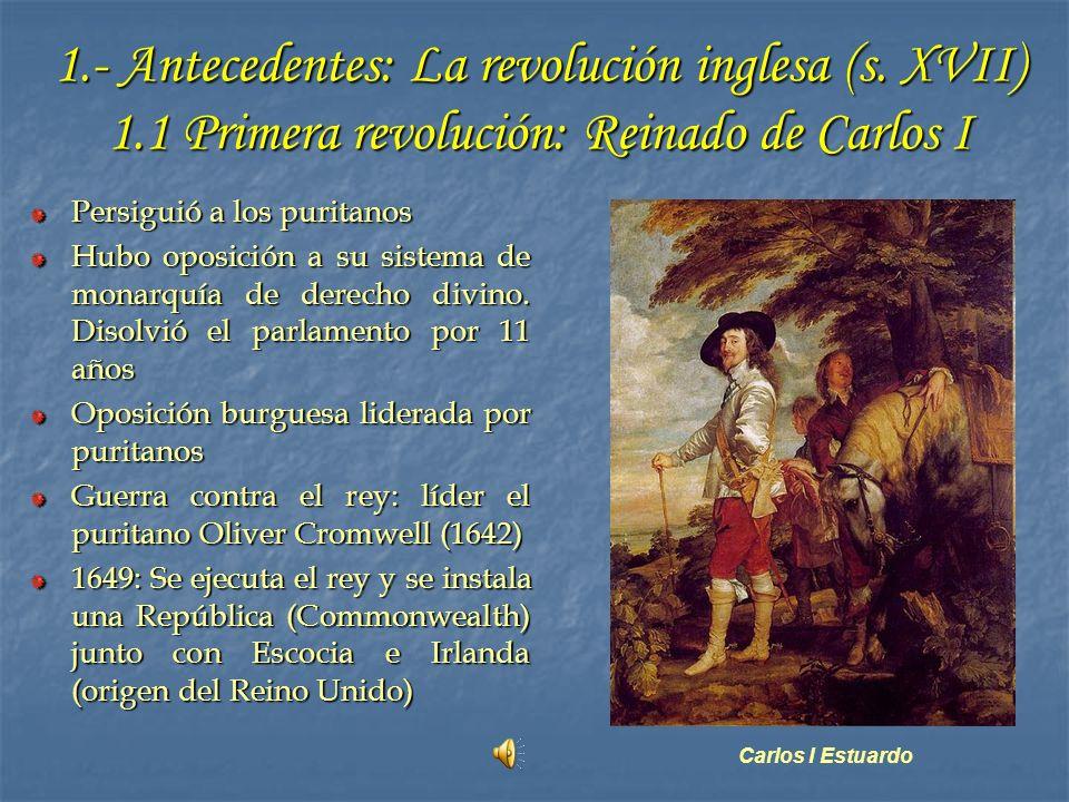Cromwell: 1651-1658 1.2 La dictadura La República derivó en una dictadura militar (disolvió la Cámara de Lores y gobernó con el ejército y la Cámara de Comunes Fue Lord Protector de Inglaterra, Irlanda y Escocia Estableció el Acta de Navegación (Los productos extranjeros debían ingresar bajo bandera británica) El Parlamento pidió la vuelta de la monarquía (1659)