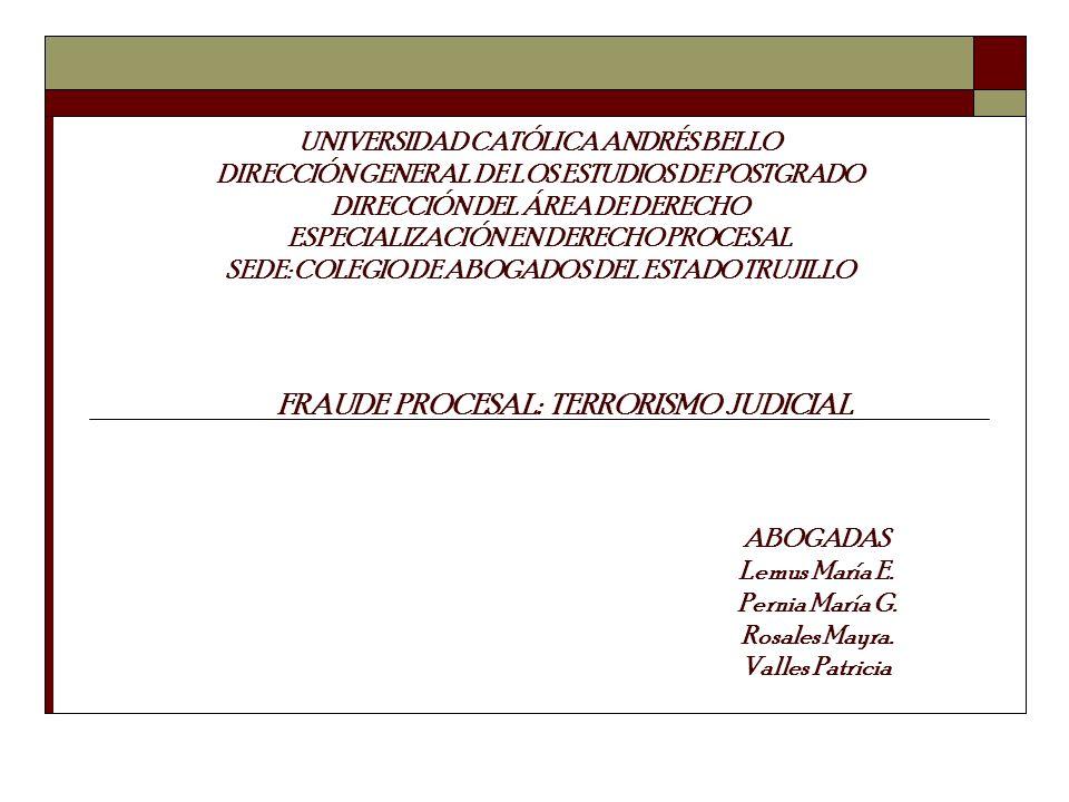 UNIVERSIDAD CATÓLICA ANDRÉS BELLO DIRECCIÓN GENERAL DE LOS ESTUDIOS DE POSTGRADO DIRECCIÓN DEL ÁREA DE DERECHO ESPECIALIZACIÓN EN DERECHO PROCESAL SED