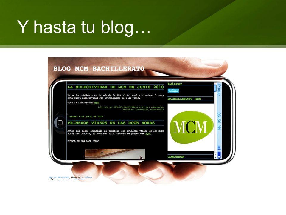 Y hasta tu blog…