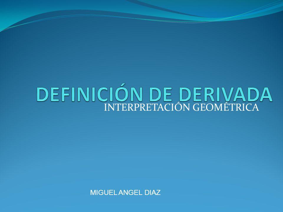 INTERPRETACIÓN GEOMÉTRICA MIGUEL ANGEL DIAZ