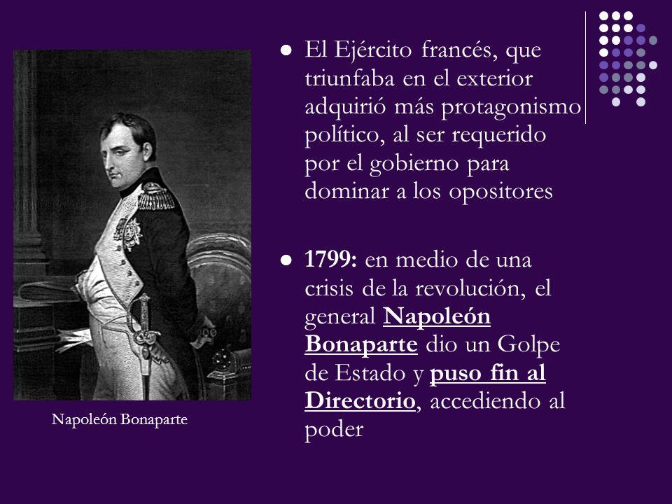 El Ejército francés, que triunfaba en el exterior adquirió más protagonismo político, al ser requerido por el gobierno para dominar a los opositores 1