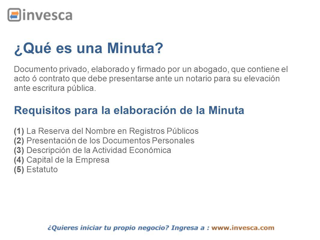 ¿Qué es una Minuta? Documento privado, elaborado y firmado por un abogado, que contiene el acto ó contrato que debe presentarse ante un notario para s