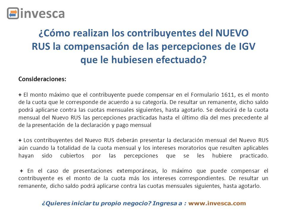 ¿Cómo realizan los contribuyentes del NUEVO RUS la compensación de las percepciones de IGV que le hubiesen efectuado? Consideraciones: + El monto máxi