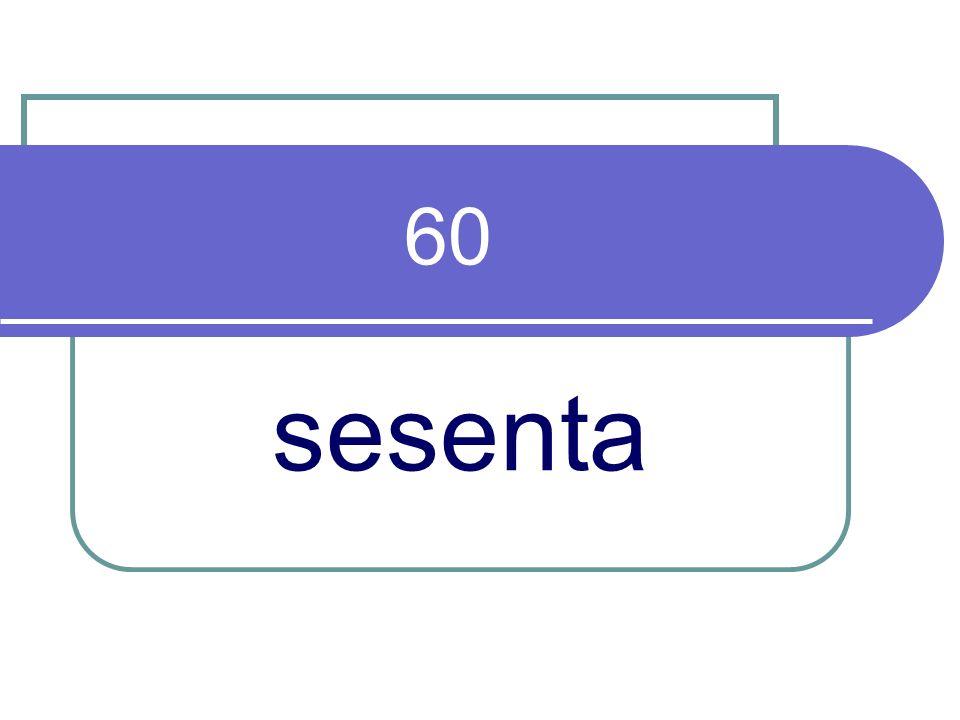60 sesenta