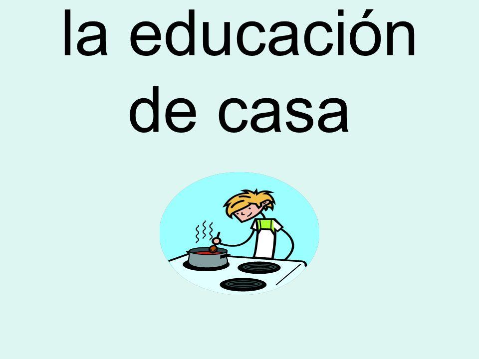 la educación de casa