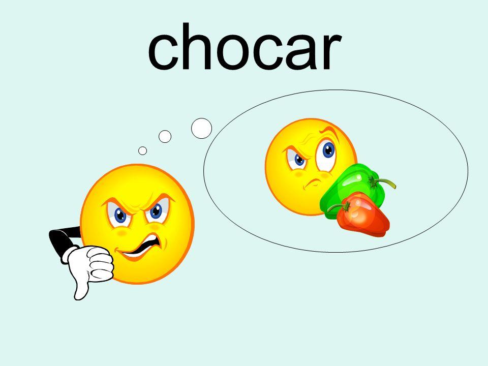 chocar