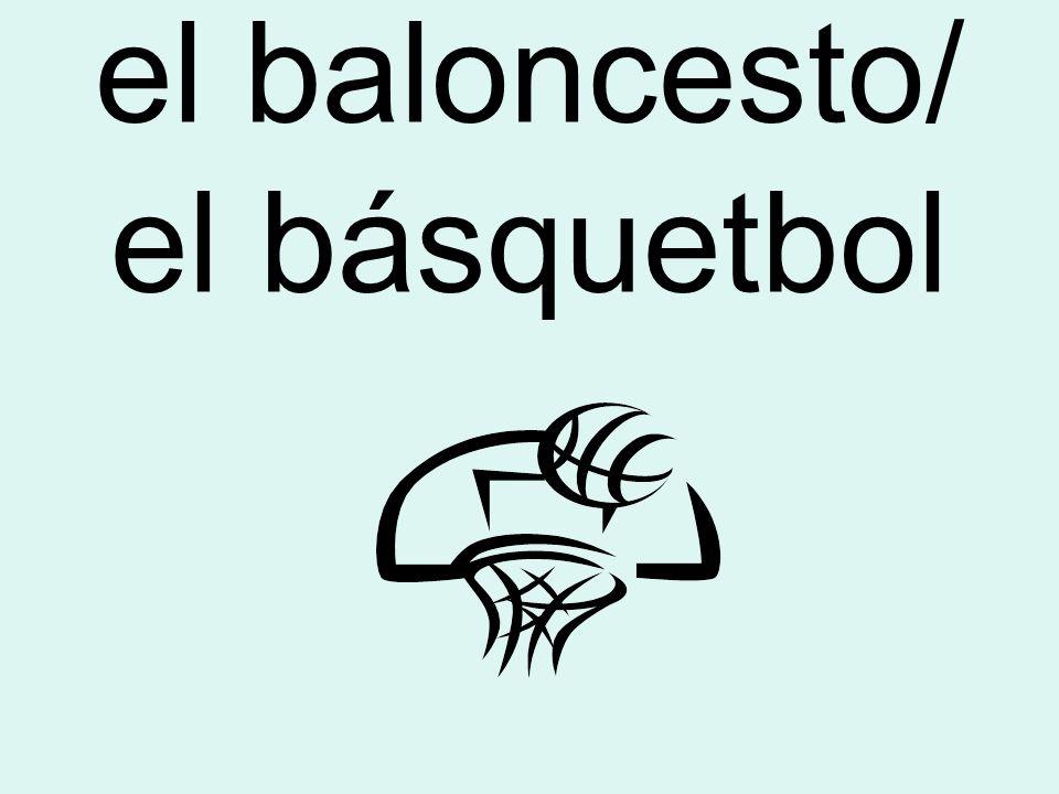 el baloncesto/ el básquetbol