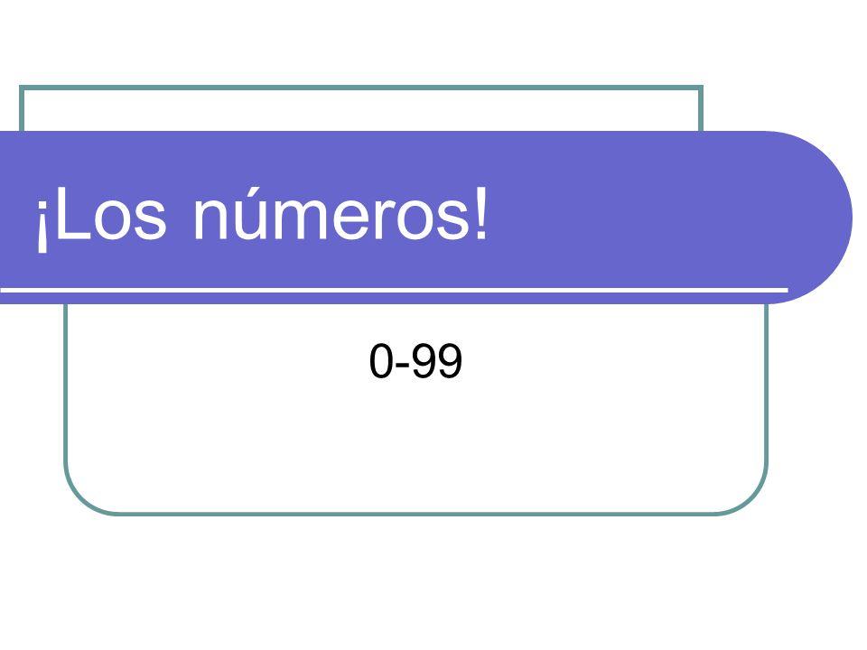 ¡Los números! 0-99