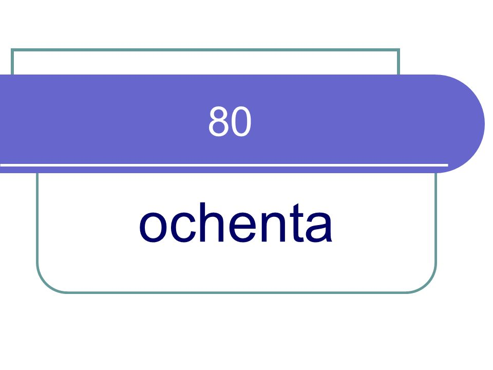 80 ochenta