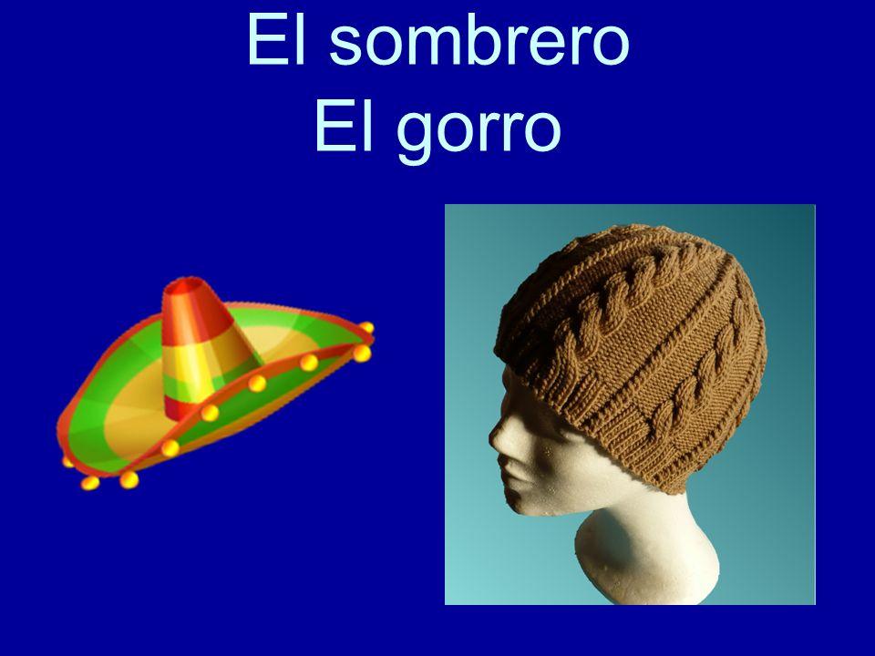 El sombrero El gorro
