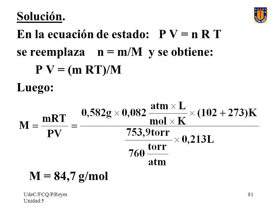 UdeC/FCQ/P.Reyes Unidad 5 81 Solución.