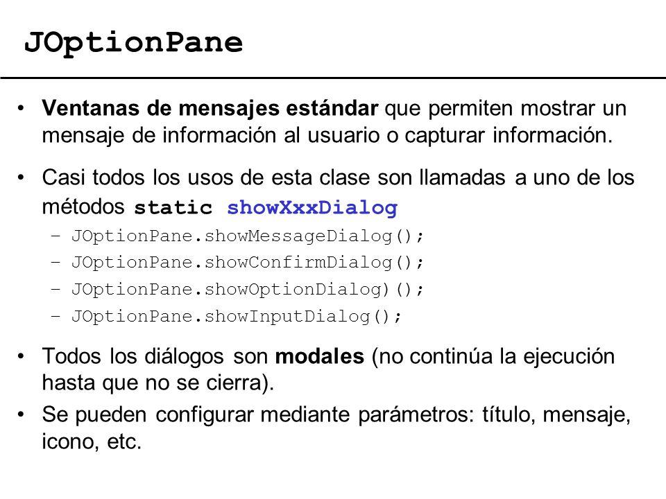 El lenguaje de programación Java16 JOptionPane Ventanas de mensajes estándar que permiten mostrar un mensaje de información al usuario o capturar info