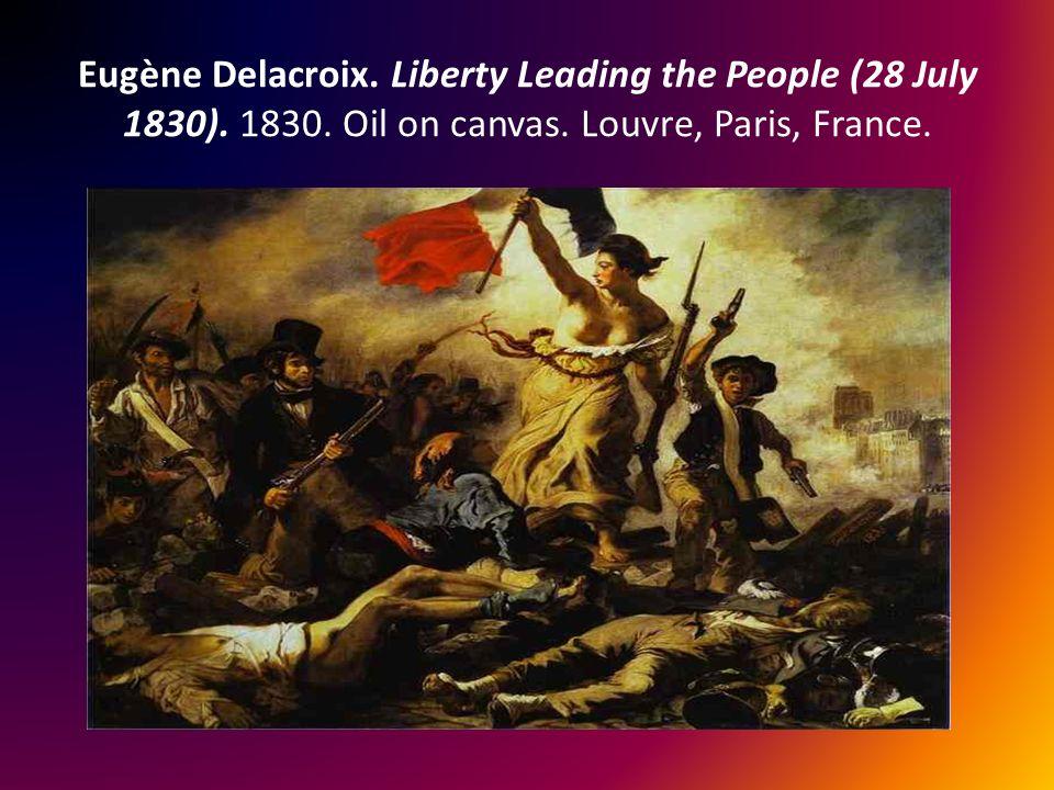 Eugène Delacroix.Liberty Leading the People (28 July 1830).
