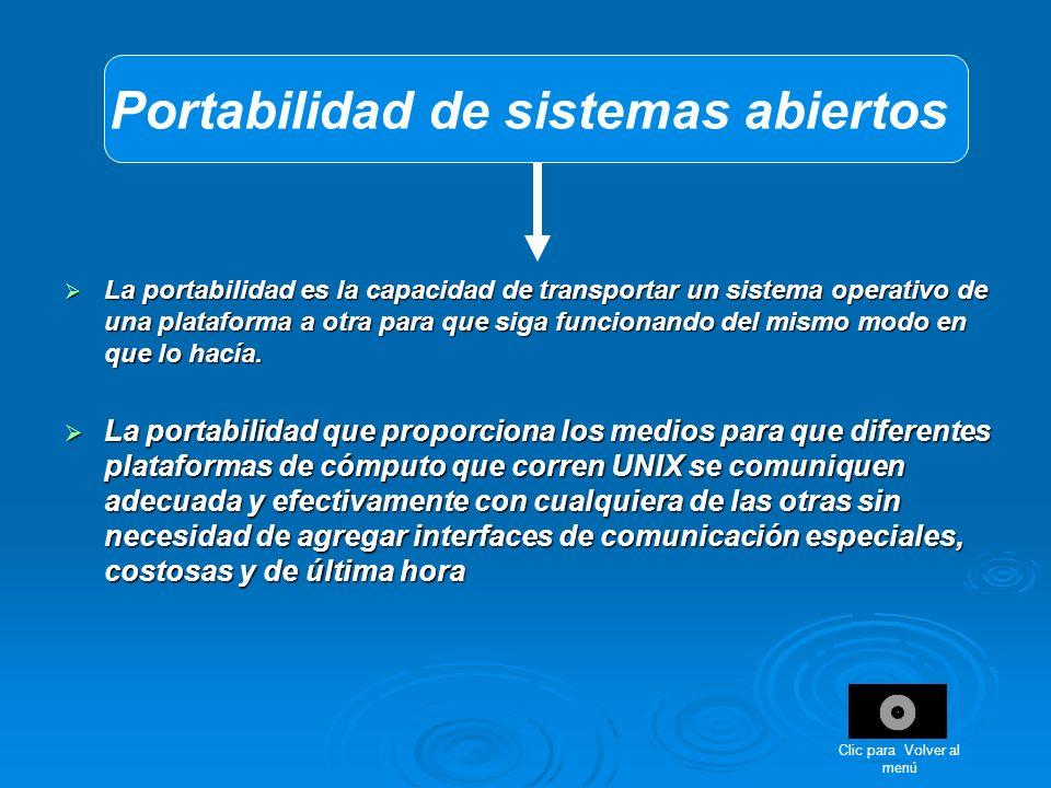 La portabilidad es la capacidad de transportar un sistema operativo de una plataforma a otra para que siga funcionando del mismo modo en que lo hacía.